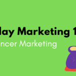 Influencer Marketing – What Makes It 2021's Most Sought-after Trend?