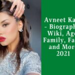 Avneet Kaur – [TikToK Star] Biography, Wiki, Age, Family, Facts and More 2021